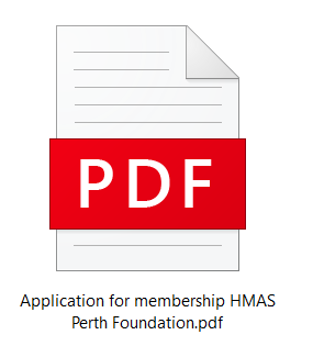 Application for membership HMAS Perth Foundation